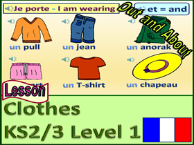 "PRIMARY FRENCH LESSON (KS2/3): ""I wear"" with clothes."