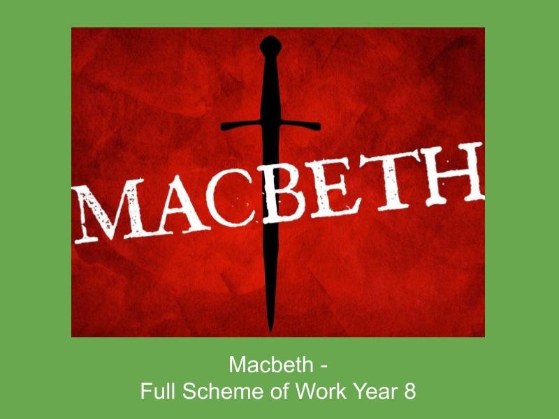 Macbeth 'The 3 Witches' - Full scheme of work Year 8