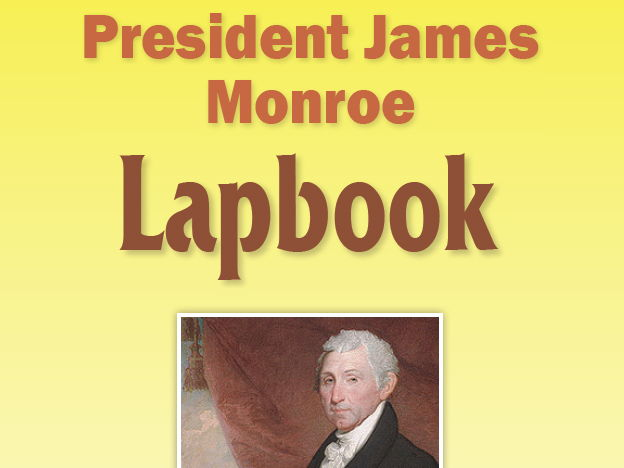 President James Monroe Lapbook