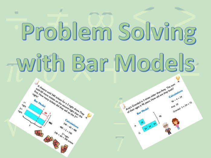 Problem Solving with Bar Models