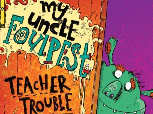 My Uncle Foulpest: Teacher Trouble - Timothy Knapman & Sarah Horne - Activity Pack