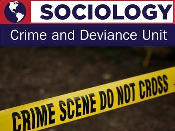 Sociology - Crime and Deviance Unit