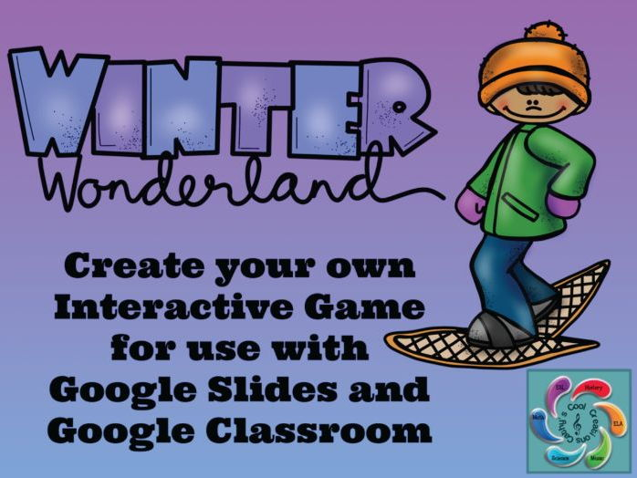 Editable Interactive Game for Google Slides- Winter Wonderland Create a Game