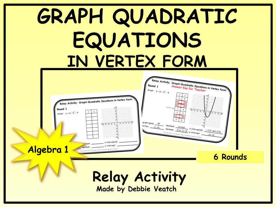 Graph Quadratic Equations In Vertex Form Relay Activity By