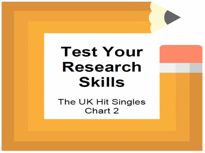 Test Your Research Skills The UK Hit Singles Chart 2