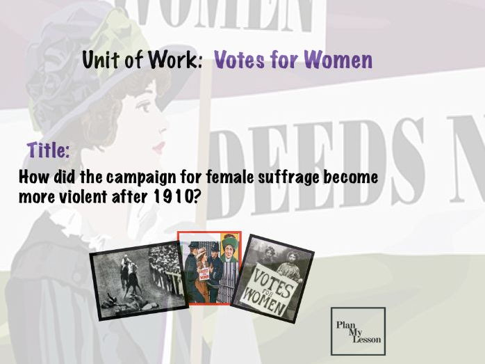 How did the campaign for female suffrage become more violent after 1910?