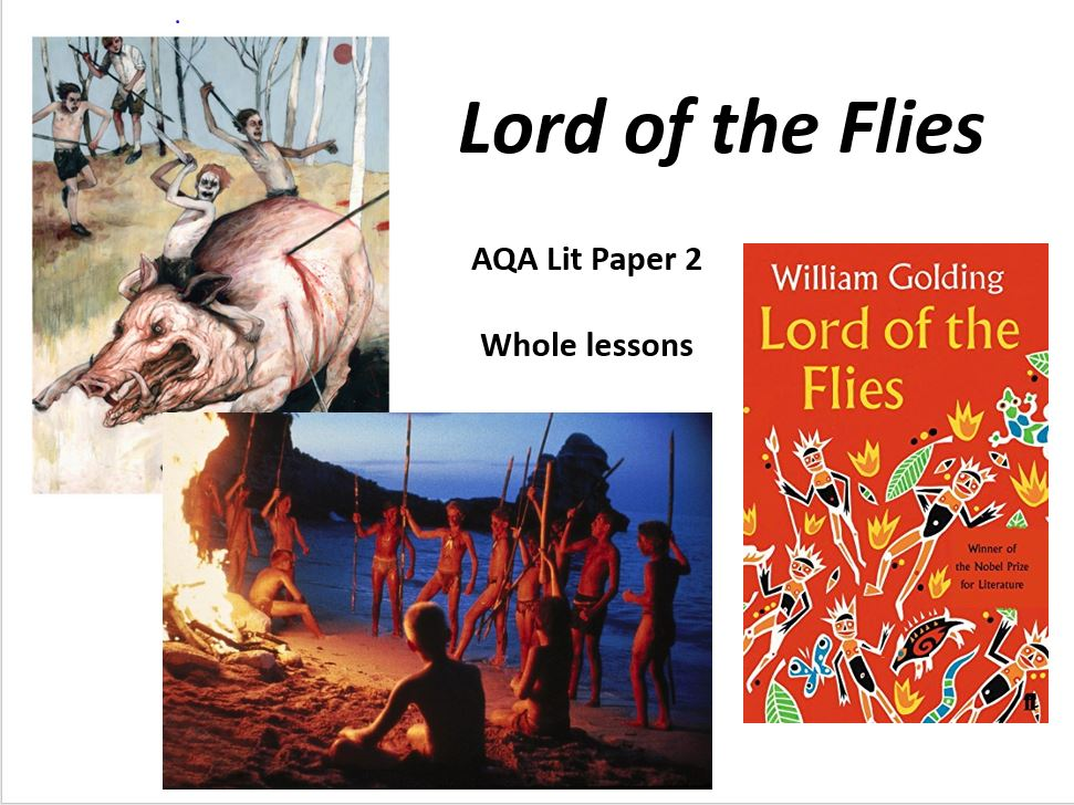 LORD OF THE FLIES Chapter 6 (2 Lessons - The parachutist, Jack & Piggy)
