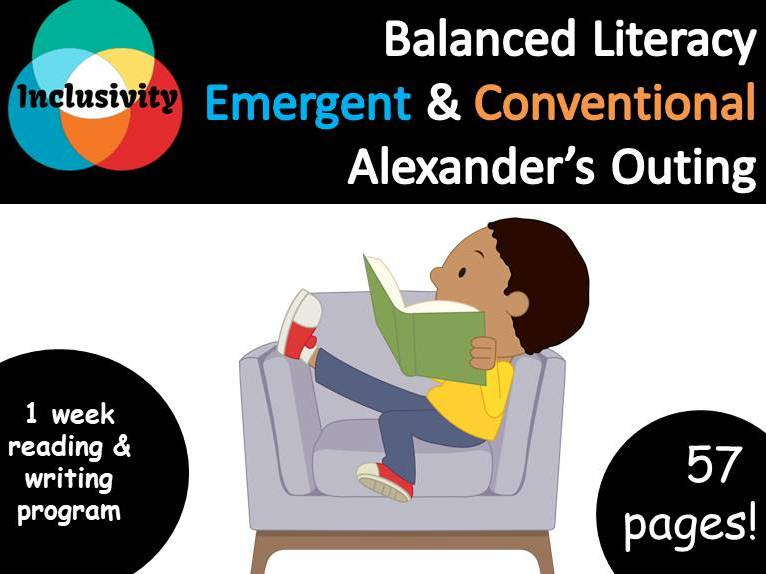 Balanced Literacy, Alexander's Outing, Emergent and Conventional pack - Inclusivity