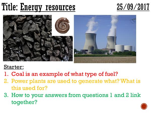 Energy resources - complete lesson (KS3)
