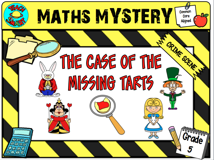 The Case of the Missing Tarts (Grade 5) Maths Mystery