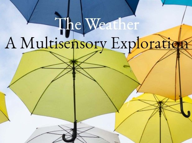 The Weather - A Fully Resourced, Step by Step Multisensory Poem