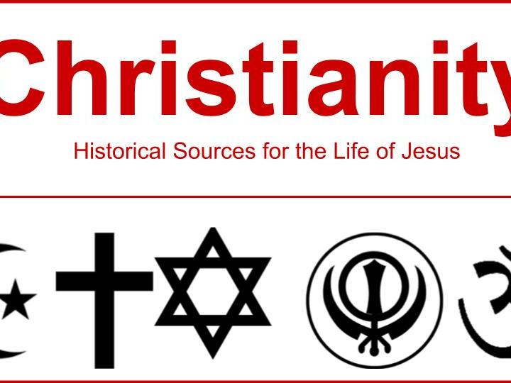 Christianity - Historical sources for Jesus