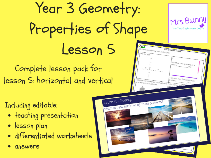 5. Geometry: horizontal and vertical lesson pack (Y3)
