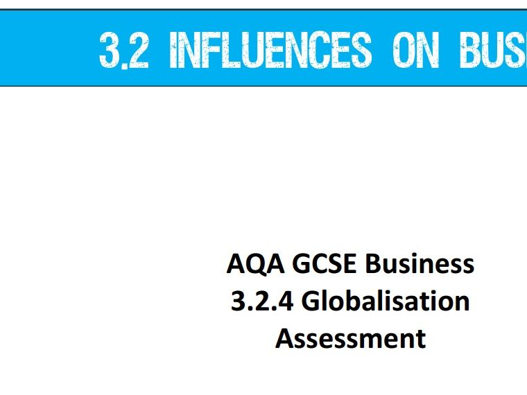 AQA GCSE Business (9-1) 3.2.4 Globalisation - Assessment