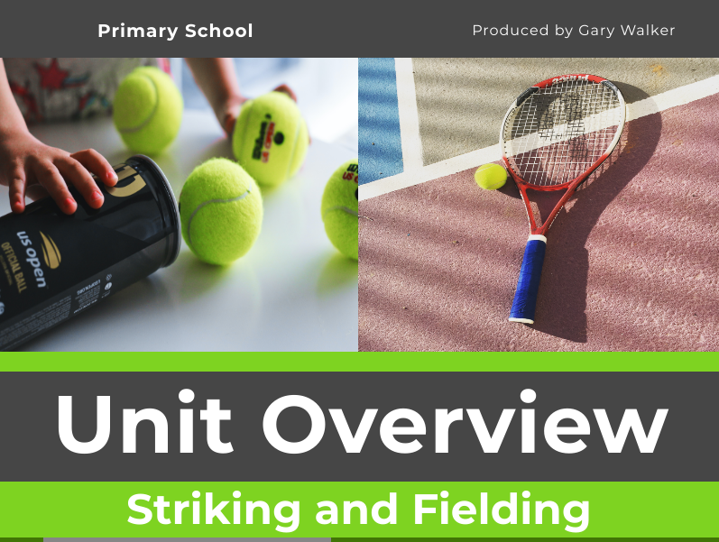 Striking and Fielding Unit - WHOLE-SCHOOL Primary PE