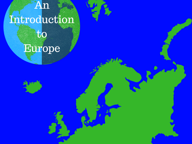 Geography: An Introduction to Europe