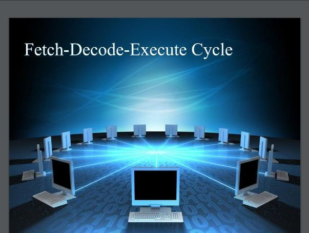 FETCH DECODE EXECUTE CYCLE FULL RESOURCE PACK AT GREAT VALUE&GREAT OFFER! GCSE COMPUTER SCIENCE