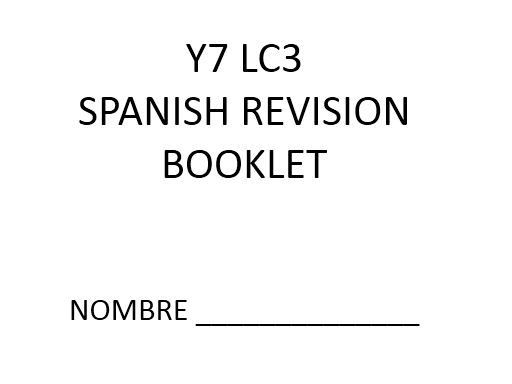 Y7 Spanish revision booklet for end of year assessment revision