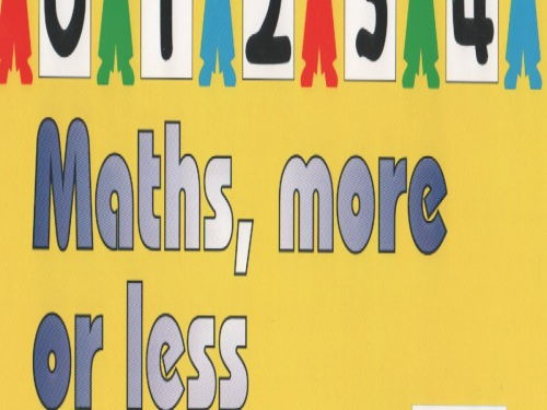 Maths, more or less