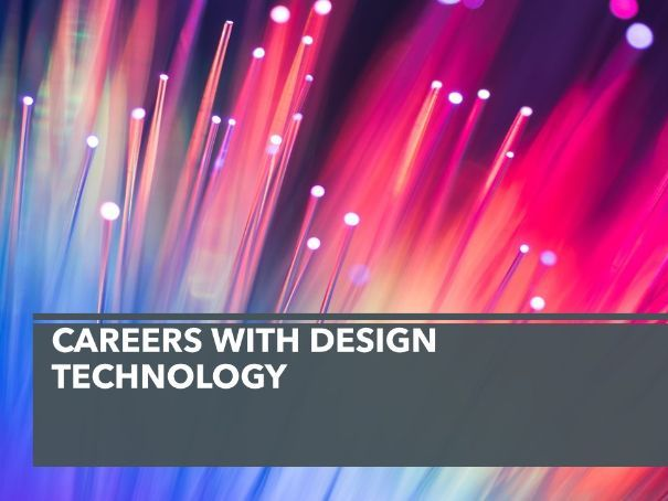 Design Technology careers