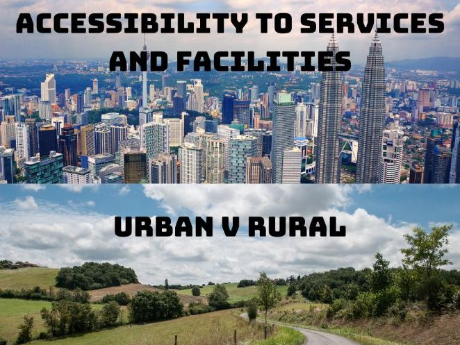 Place and Liveability - Access to Services and Facilities