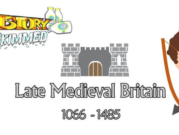 Late Medieval Britain (4/11)