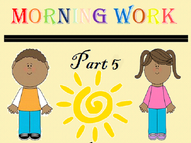 Kindergarten Morning Work Part 5 June