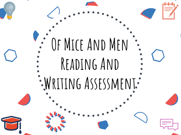 Of Mice and Men reading and writing assessment