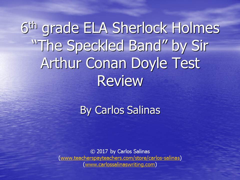 The Speckled Band (Sherlock Holmes) & Elements of Literature Text/Exam Complete Lesson