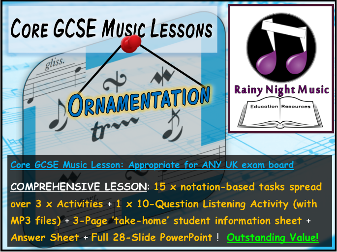 GCSE Music ORNAMENTS and MELODIC DECORATION