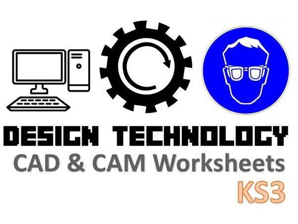 KS3 Design Technology CAD CAM Worksheets