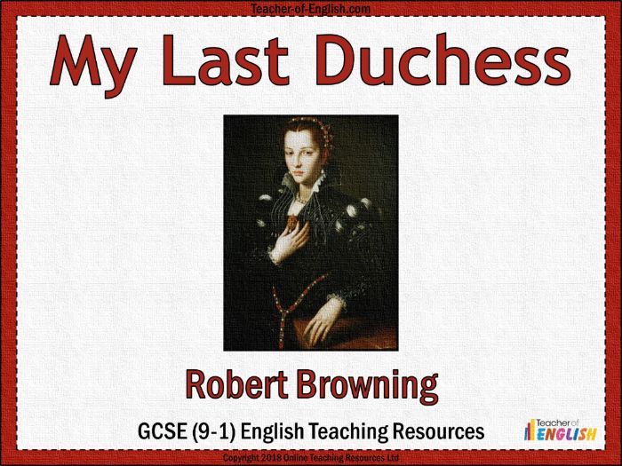 My Last Duchess (PowerPoint and worksheets)
