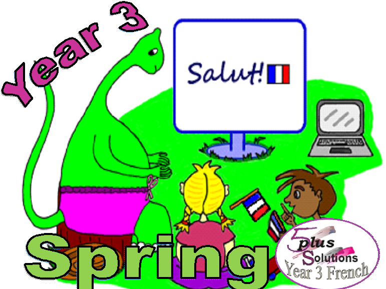 Primary French WHOLE TERM: Year 3 French (Spring)