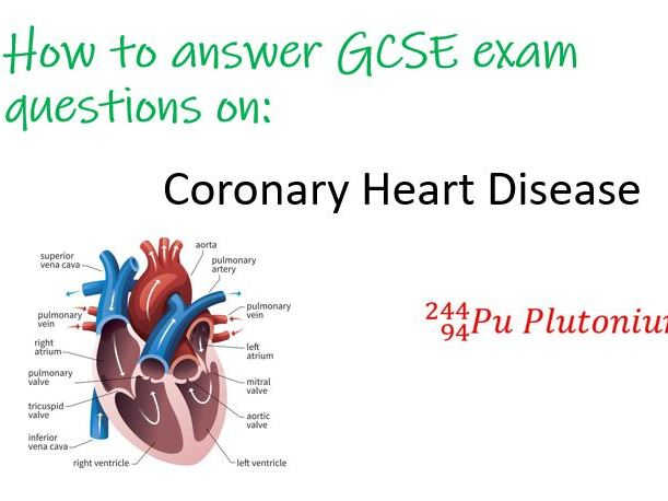 GCSE Biology Exam Question - Coronary Heart Disease