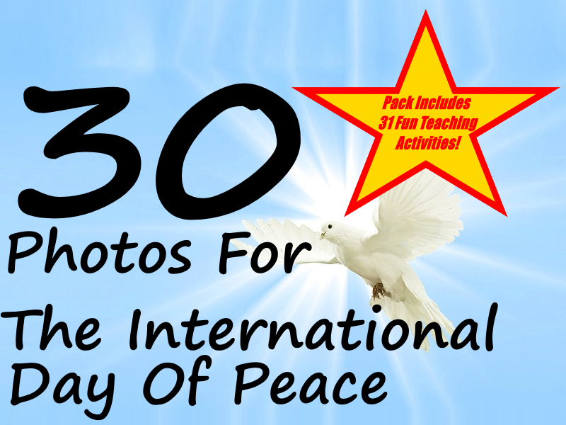 The International Day of Peace - PowerPoint  + Creative Writing Prompts +31 Ways Of Using Flashcards