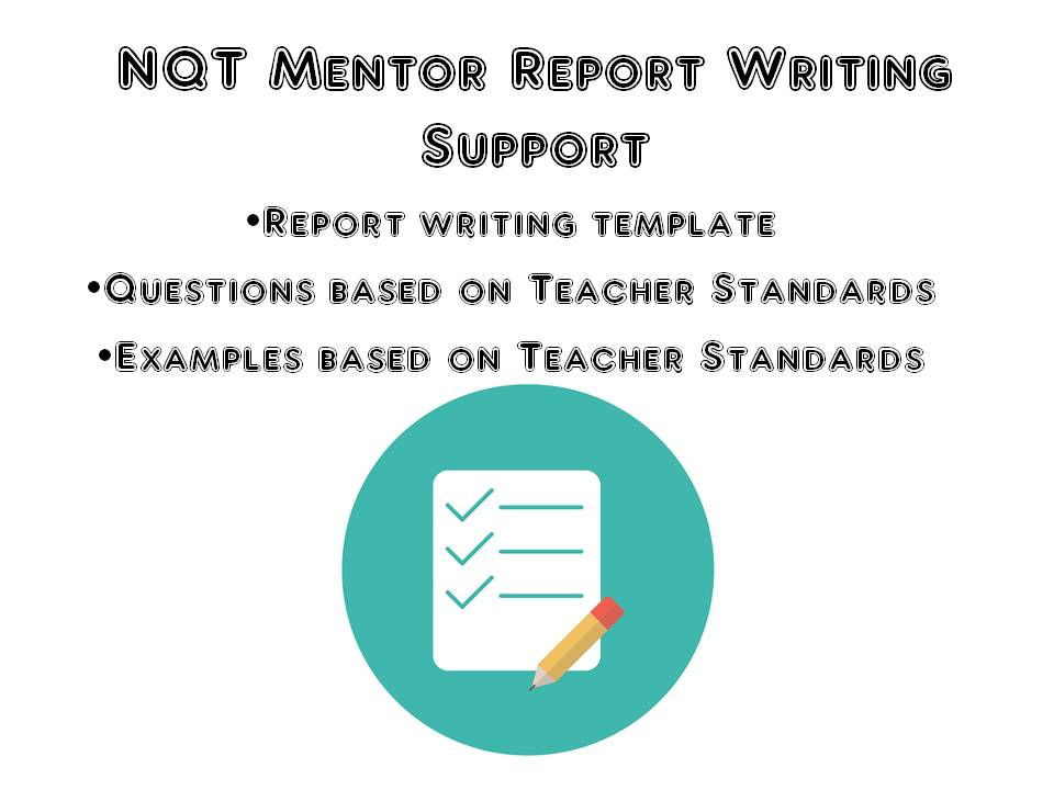 NQT Mentor Report Writing Support