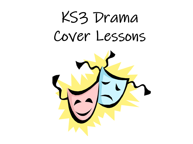 KS3 Drama Cover Lessons Booklet