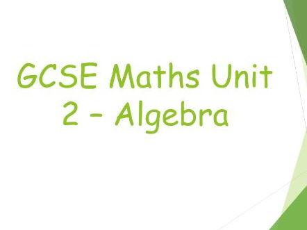 Foundation Maths GCSE Unit 2 - Algebra