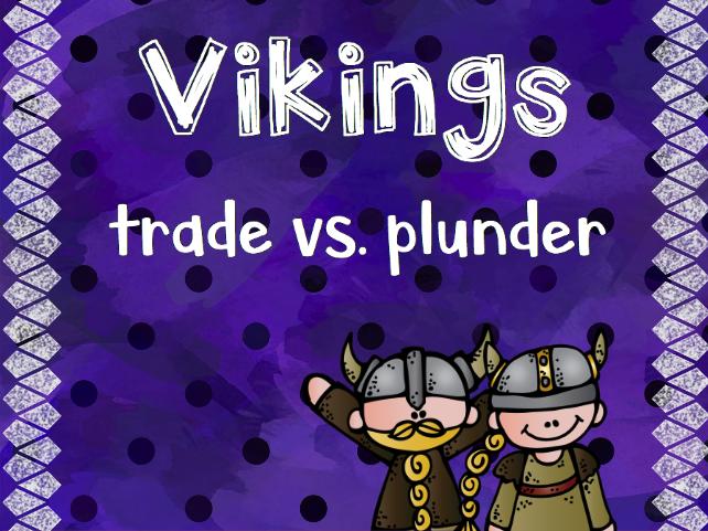 Vikings: Trade vs. Plunder Persuasive Text