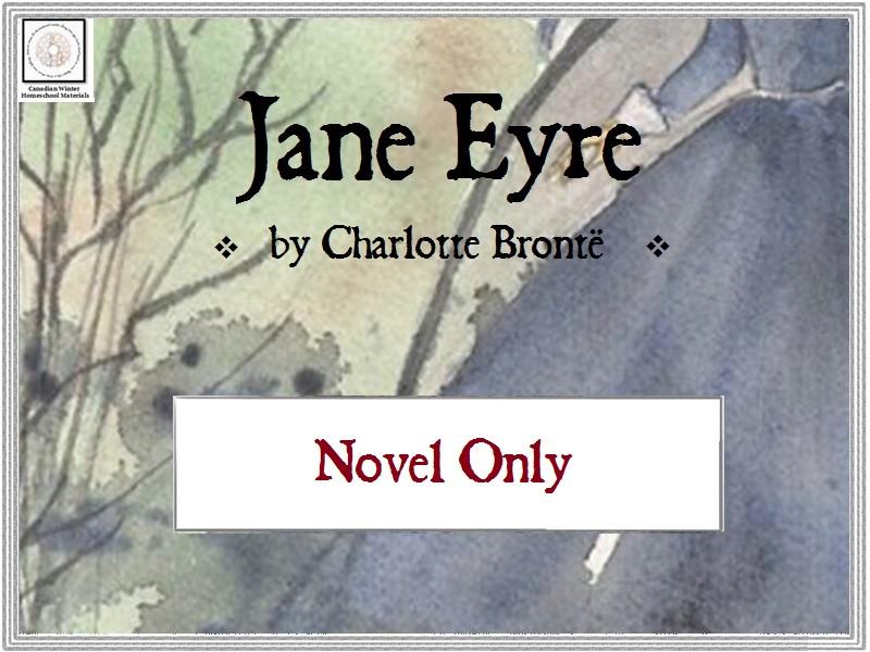 Jane Eyre, by Charlotte Brontë (novel only)