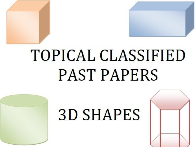 Cambridge Lower Secondary Checkpoint Topical Classified Past Papers-Mathematics-3DShapes