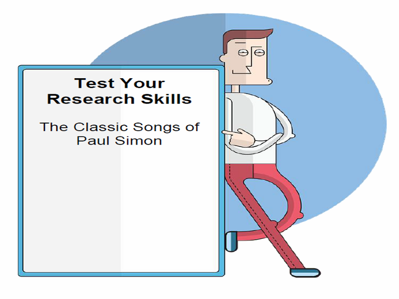 Test Your Research Skills The Classic Songs of Paul Simon