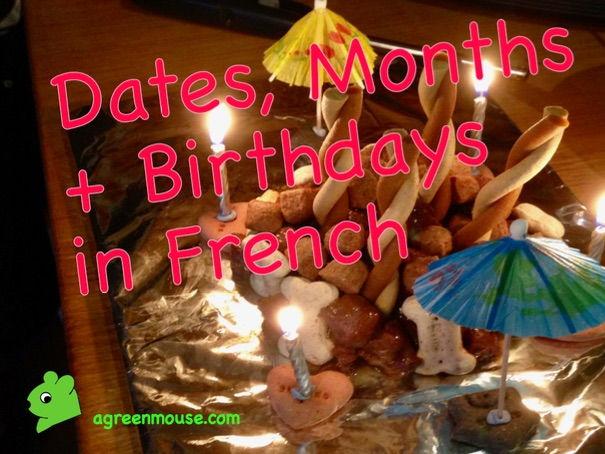 My Birthday in French - How to say when it is