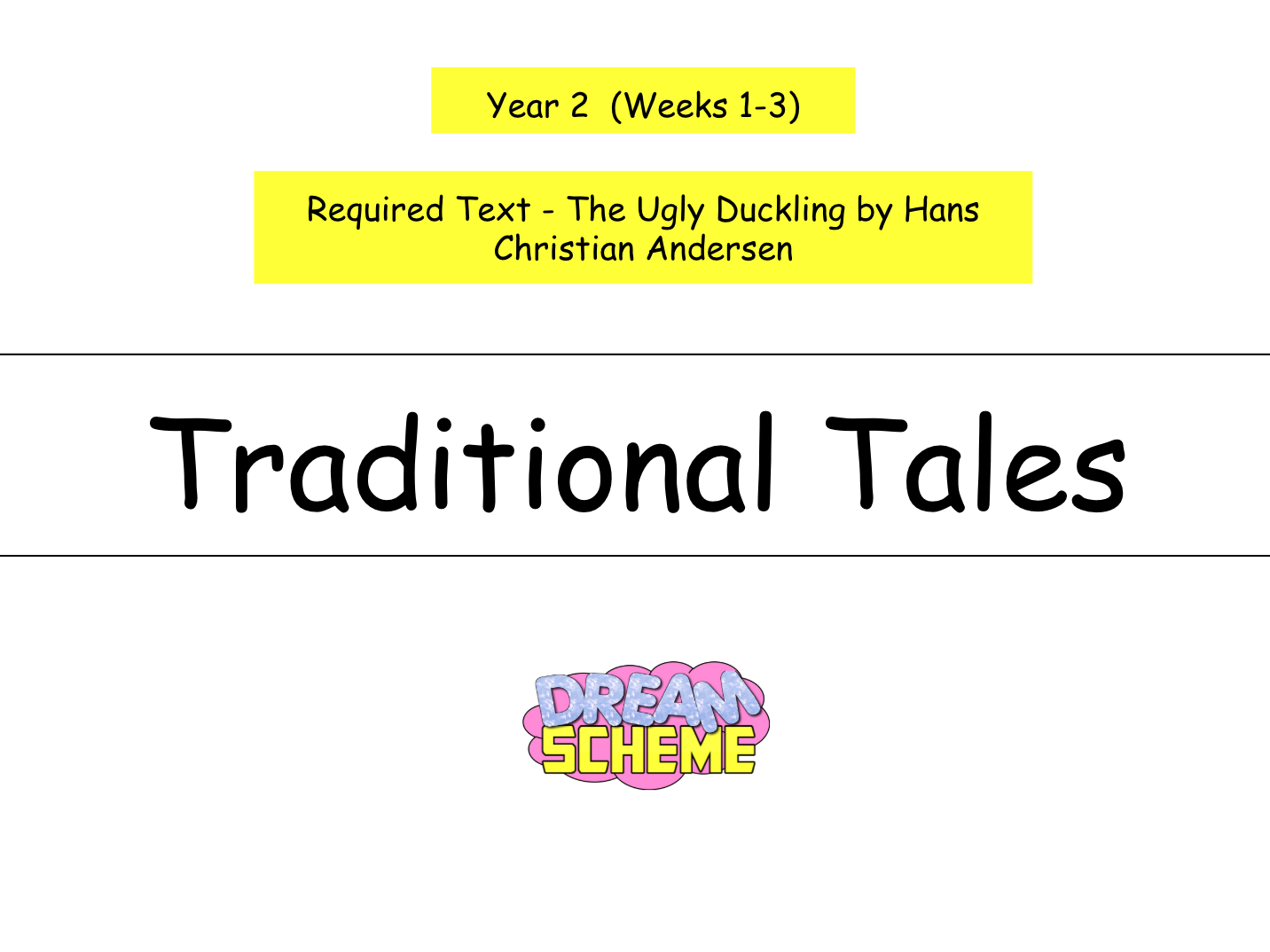 Year 2: Traditional Tales - The Ugly Duckling (3 week unit)