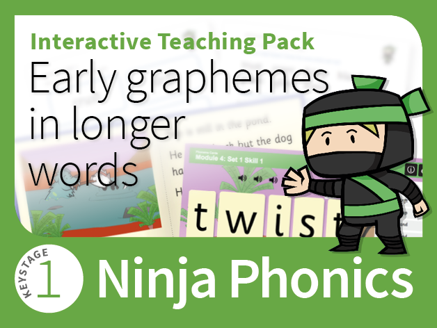 Ninja Phonics 4 - Interactive Teaching Pack - Early graphemes in longer words