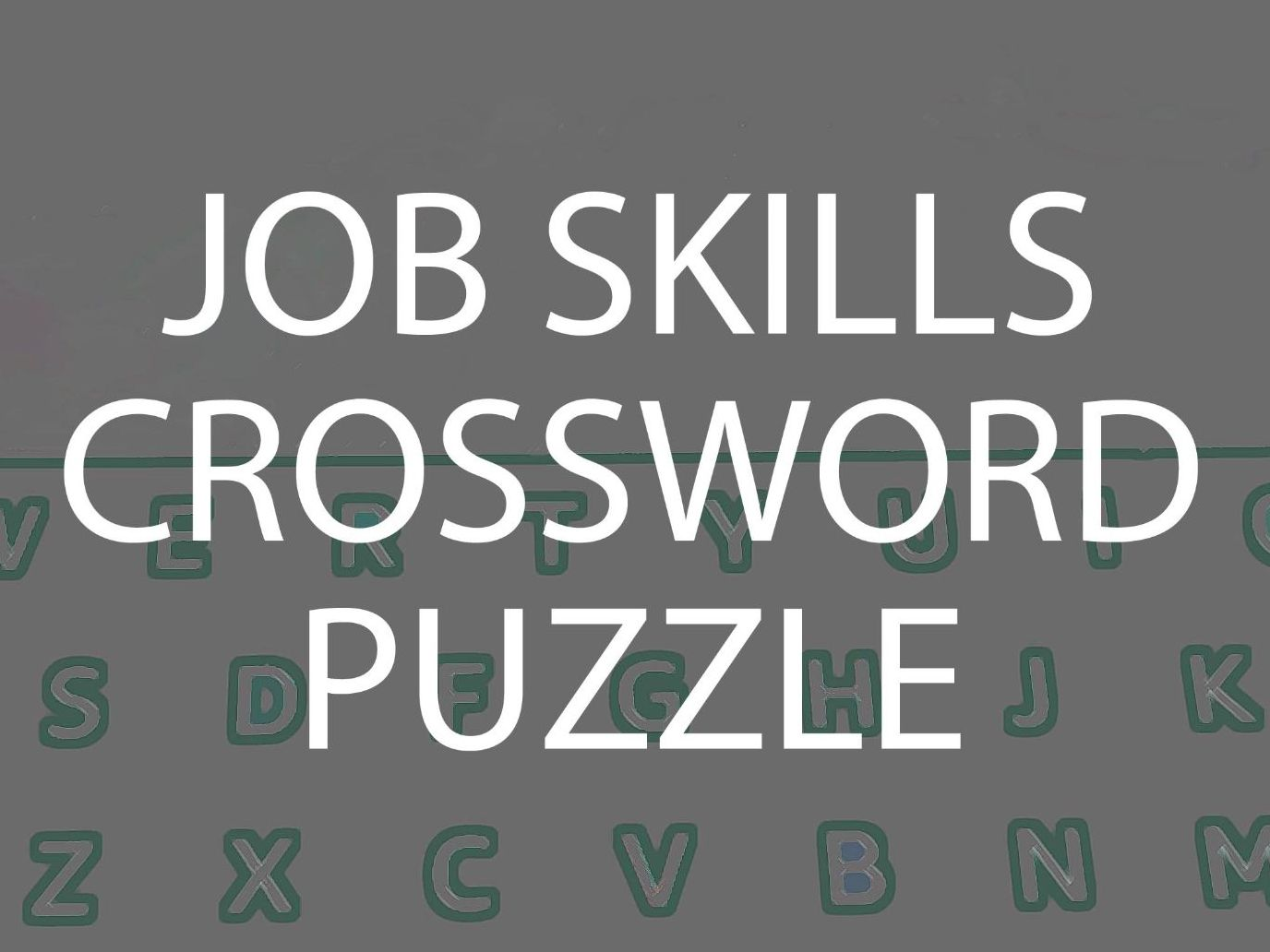Communications Skills Quiz, Earning Money, Job Skills and Starting Work puzzles and Read My Body Language Bundle