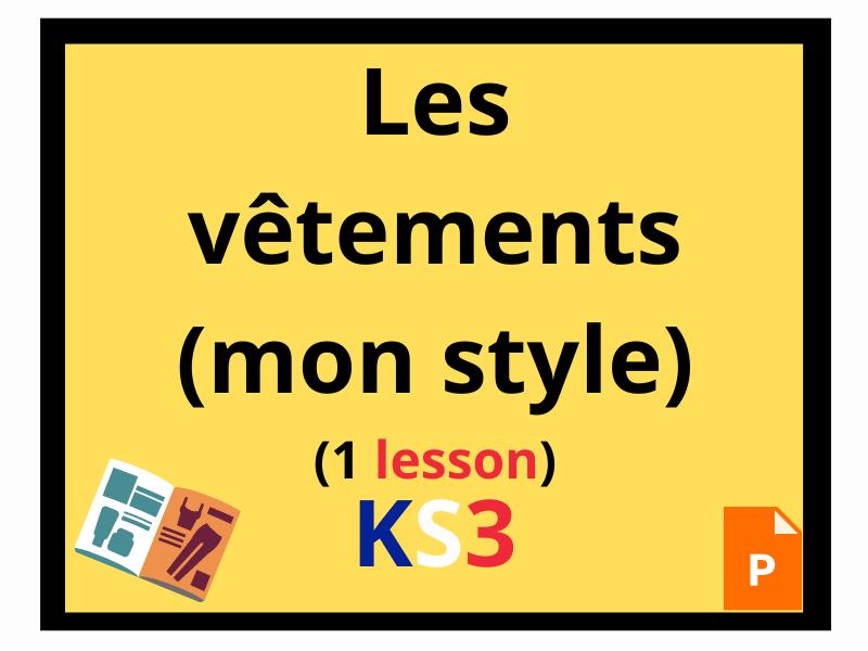 French KS3 mon look