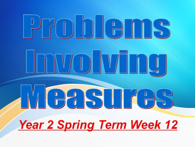 Year 2 Spring Term Week 12 Data Handling and Measures