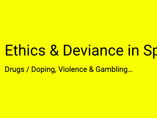 A-Level PE (OCR): Ethics & Deviance (Drugs, Doping, Violence & Gambling)