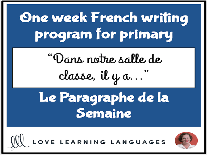 Le paragraphe de la semaine #19 - French primary writing program